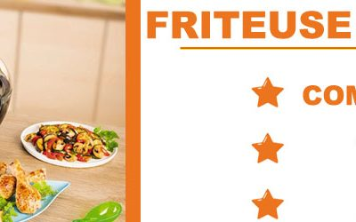 Quelle est la meilleure friteuse sans huile? Notre comparatif