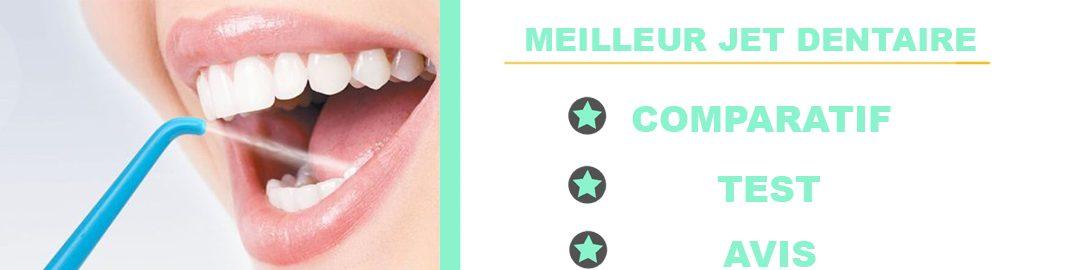 Quel est le meilleur jet dentaire? Notre comparatif