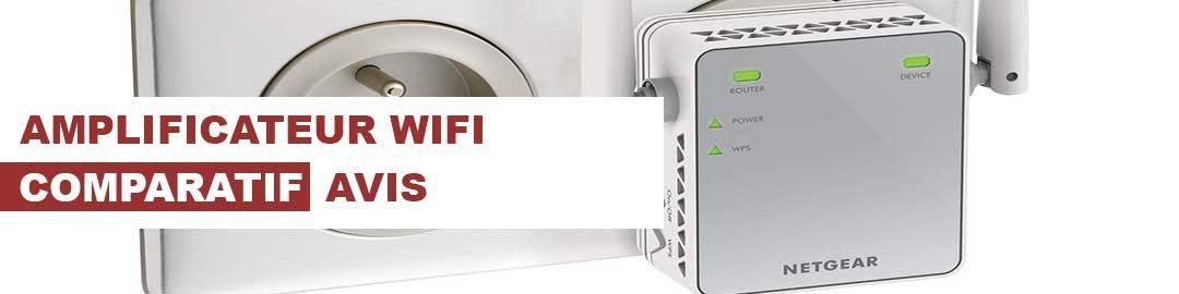 Quel est le meilleur amplificateur wifi ? Notre Comparatif